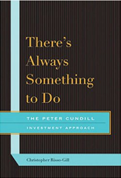 There's Always Something To Do - The Peter Cundill Investment Approach